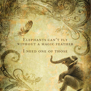 Illustrated Haiku: Elephants can't fly without a magic feather. I need one of those.